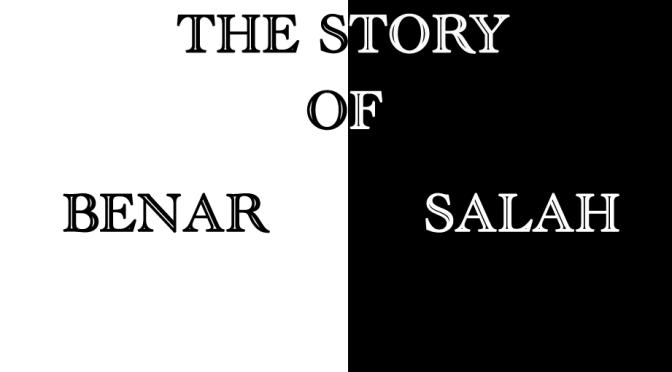 """Story Of """"Benar Dan Salah"""""""
